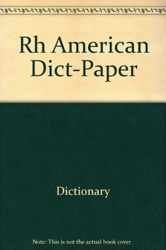 Rh American Dict-Paper: Dictionary