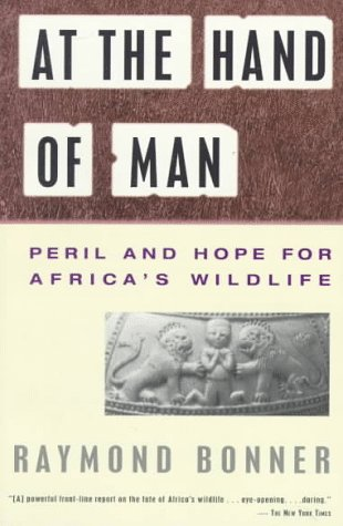 9780679733423: At the Hand of Man: Peril and Hope for Africa's Wildlife