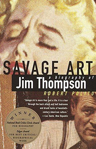9780679733522: Savage Art: A Biography of Jim Thompson
