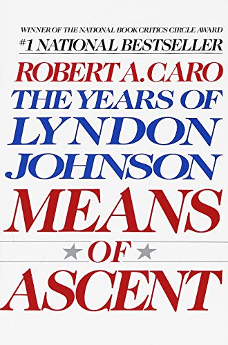9780679733713: Means of Ascent (The Years of Lyndon Johnson)