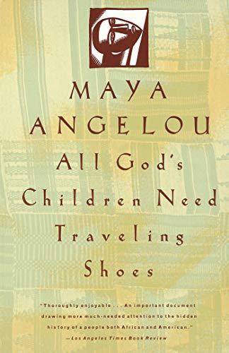 All God s Children Need Traveling Shoes (Vintage) - Angelou, Maya