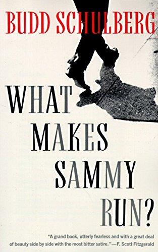 What Makes Sammy Run?: Schulberg, Budd