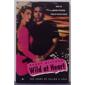 Wild at Heart. The Story of Sailor and Lula