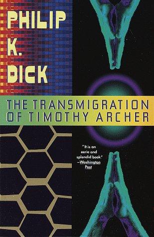 9780679734444: The Transmigration of Timothy Archer (Vintage)