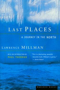 9780679734567: Last Places: A Journey in the North