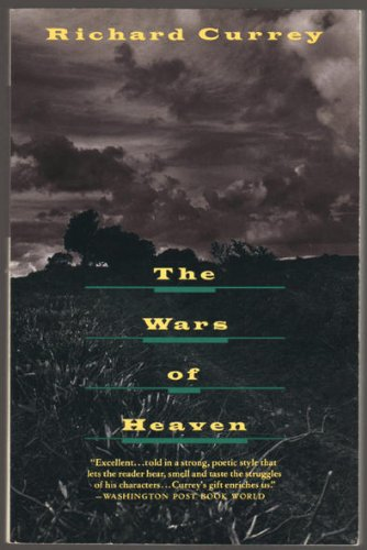 THE WARS OF HEAVEN: Currey, Richard