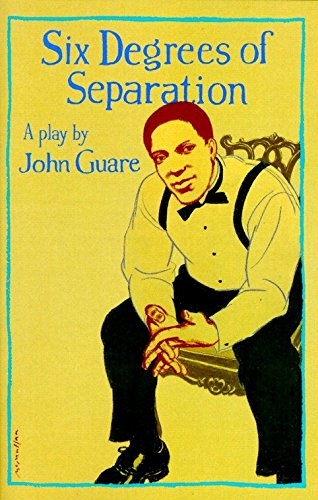 Six Degrees Of Separation: A Play.: Guare, John.