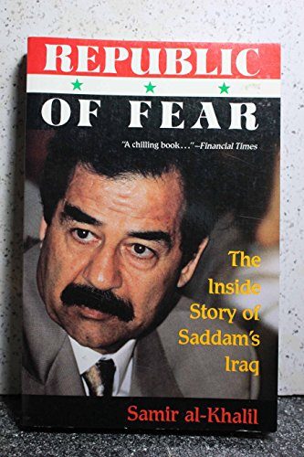 9780679735021: Republic of Fear: The Inside Story of Saddam's Iraq
