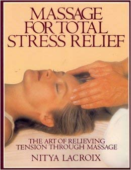 9780679735113: Massage for Total Stress Relief