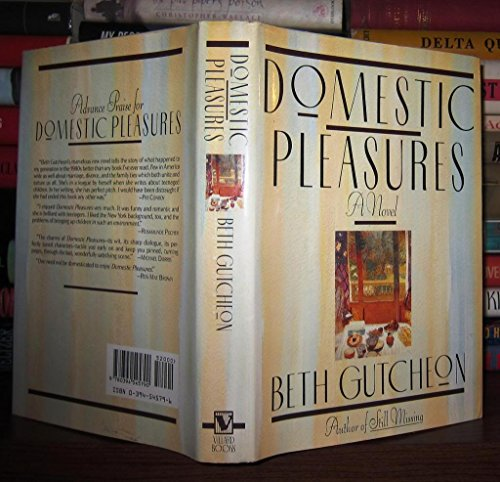 9780679735328: Domestic Pleasures by Beth Gutcheon