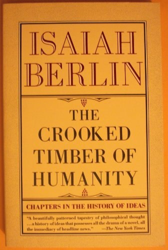 9780679735762: The Crooked Timber of Humanity: Chapters in the History of Ideas