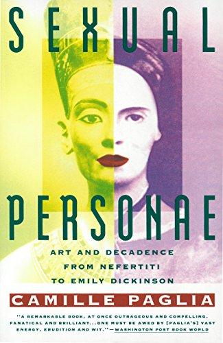 9780679735793: Sexual Personae: Art & Decadence from Nefertiti to Emily Dickinson: Art and Decadence from Nefertiti to Emily Dickinson