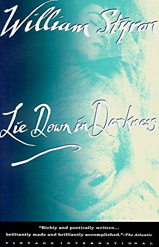 9780679735977: Lie down in Darkness (Vintage International)