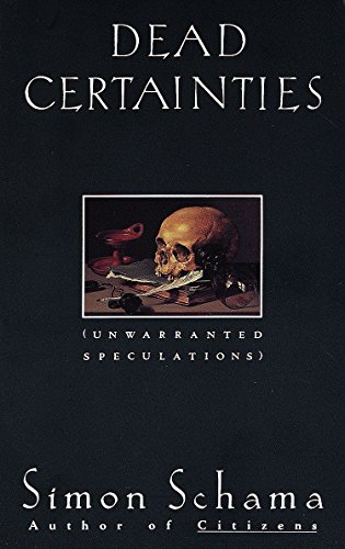 9780679736134: Dead Certainties: Unwarranted Speculations