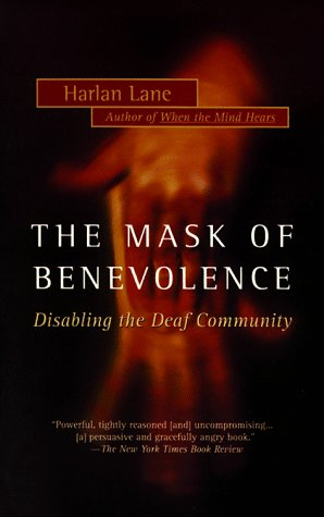 9780679736141: Mask of Benevolence: Disabling the Deaf Community
