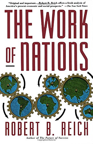 9780679736158: The Work of Nations: Preparing Ourselves for 21st Century-Capitalism