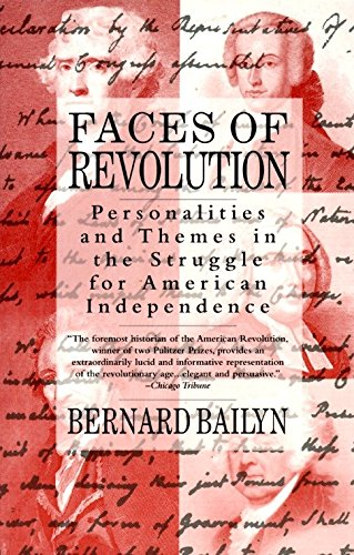 9780679736233: Faces of Revolution: Personalities & Themes in the Struggle for American Independence