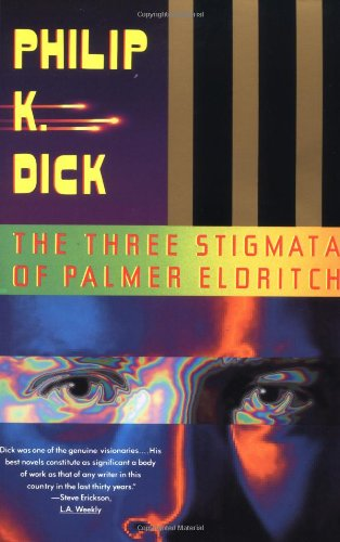 9780679736660: The Three Stigmata of Palmer Eldritch (Vintage)