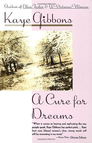 A Cure for Dreams: Gibbons, Kaye