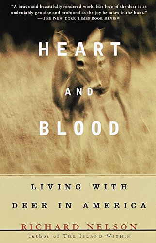 9780679736868 Heart And Blood Living With Deer In America