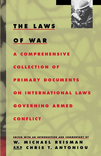 The Laws of War: A Comprehensive Collection of Primary Documents on International Laws Governing.: ...