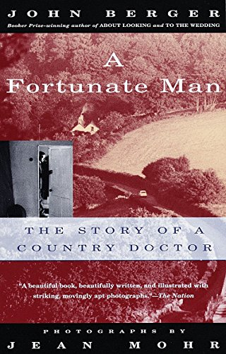 9780679737261: A Fortunate Man: The Story of a Country Doctor (Vintage International)