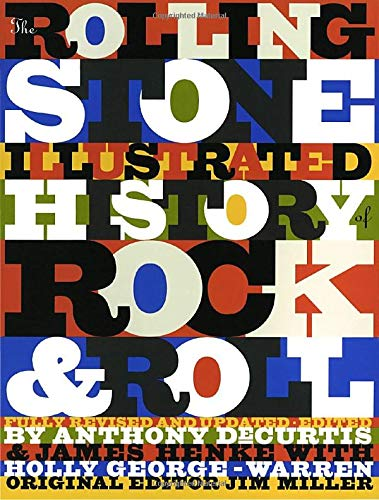The Rolling Stone Illustrated History of Rock: Editor) Anthony DeCurtis,