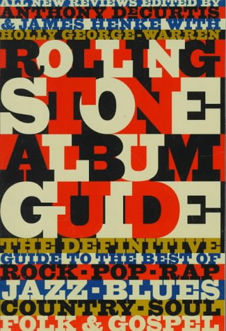 9780679737292: The Rolling Stone Album Guide: Completely New Reviews: Every Essential Album, Every Essential Artist