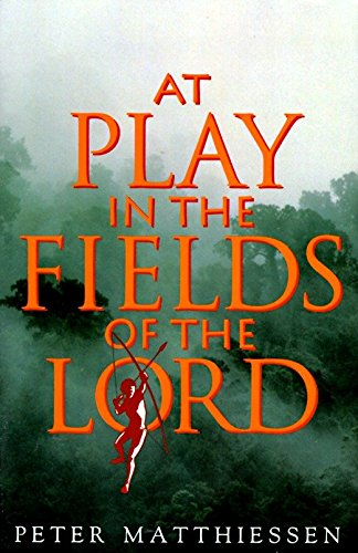 9780679737414: At Play in the Fields of the Lord