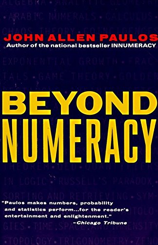 9780679738077: Beyond Numeracy: Ruminations of a Numbers Man