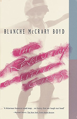 The Revolution Of Little Girls (Vintage Contemporaries): Boyd, Blanche McCrary