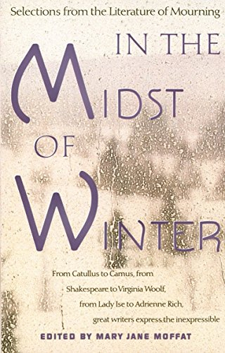9780679738275: In the Midst of Winter: Selections from the Literature of Mourning