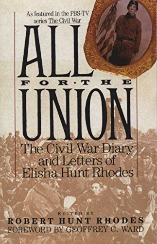 9780679738282: All for the Union: The Civil War Diary & Letters of Elisha Hunt Rhodes
