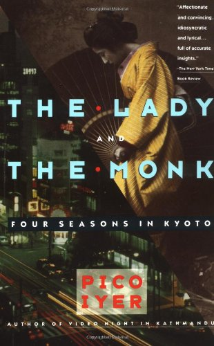 9780679738343: The Lady and the Monk: Four Seasons in Kyoto