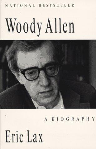 9780679738473: Woody Allen: A Biography