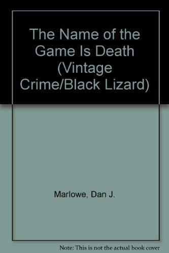 9780679738480: Name of the Game Is Death