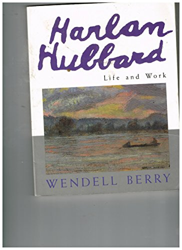 9780679738589: Harlan Hubbard, Life and Work
