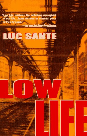 9780679738763: Low Life: Lures and Snares of Old New York