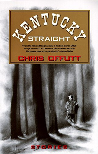 Kentucky Straight: Offutt, Chris