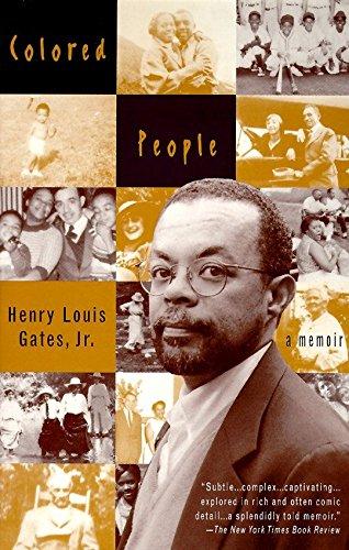 Colored People: A Memoir: Jr., Henry Louis