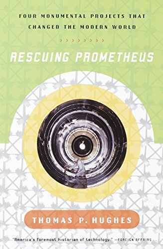 9780679739388: Rescuing Prometheus: Four Monumental Projects That Changed the Modern World
