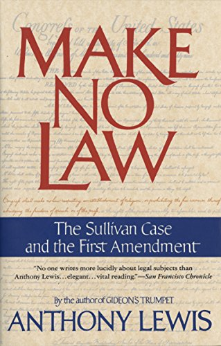 9780679739395: Make No Law: The Sullivan Case and the First Amendment