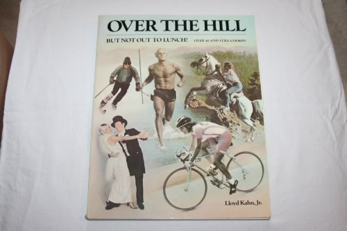 9780679739494: Over the Hill but Not Out to Lunch!: Over 40 and Still Cookin'