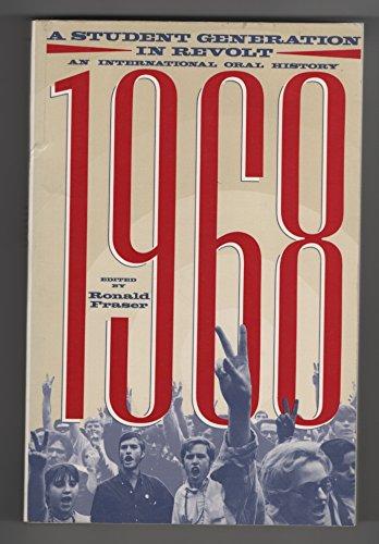 1968: A Student Generation in Revolt: Ronald Fraser