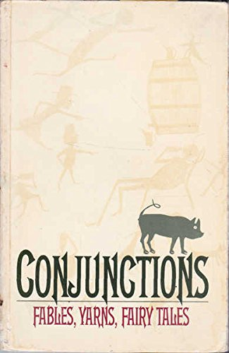 Conjunctions 18: Fables, Yarns and Fairy Tales,: Morrow, Bradford (Ed)