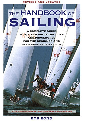9780679740636: The Handbook Of Sailing: A Complete Guide to All Sailing Techniques and Procedures for the Beginner and the Experienced Sailor