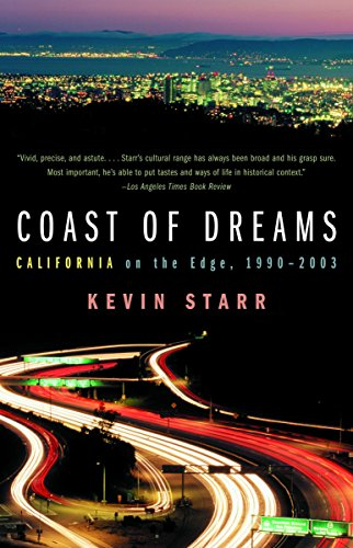 9780679740728: Coast of Dreams: California on the Edge, 1990-2003