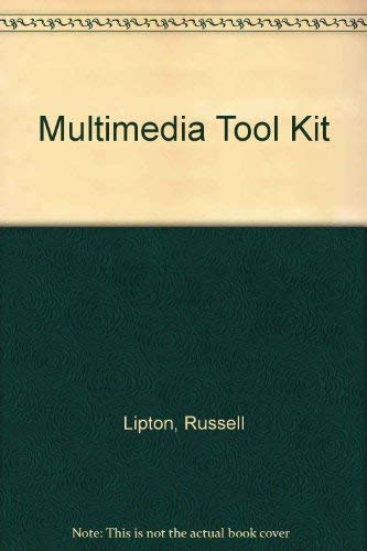 Multimedia Tool Kit: Russell Lipton