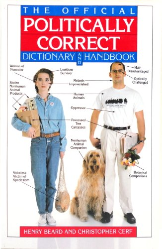 9780679741138: The Official Politically Correct Dictionary And Handbook