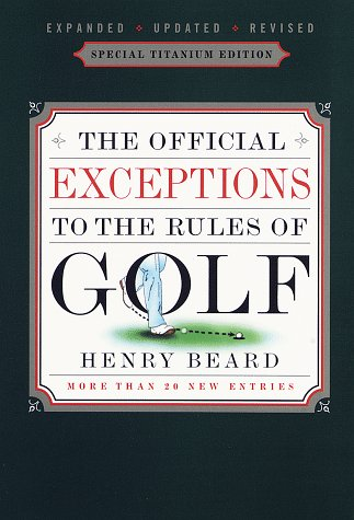 9780679741237: The Official Exceptions to the Rules of Golf